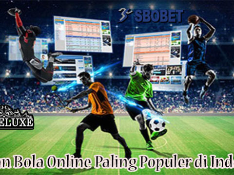 Pasaran Bola Online Paling Populer di Indonesia